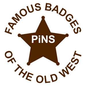 Famous Badges of the Old West Pins
